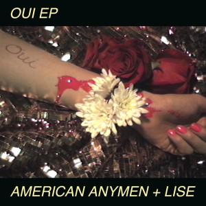 American Anymen + LIse - Oui EP